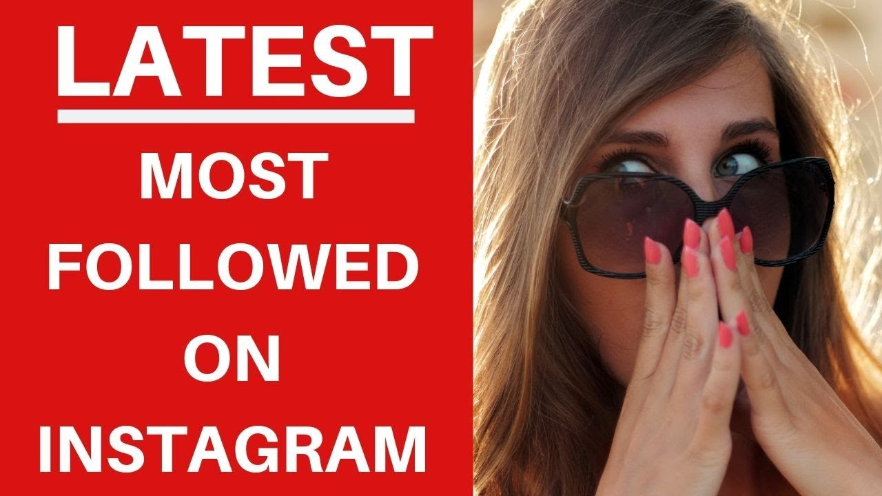Who Is The Most Followed Person On Instagram 2019 - Top 13 In World