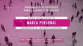 HERRAMIENTAS DIGITALES PARA LA MARCA PERSONAL