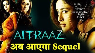 Akshay की  Film 'Aitraaz'का अब आएगा Sequel,ये Actress बनेंगी Priyanka Chopra