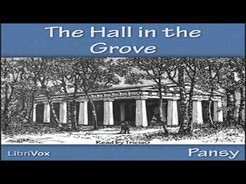 Hall in the Grove   Pansy   Christian Fiction   Audiobook   English   1/8