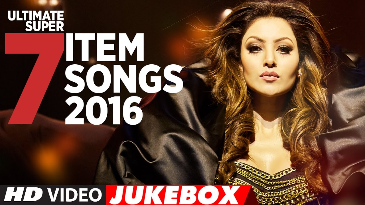 ultimate super 7 item songs 2016 latest item song 2016 t series
