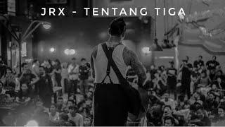 JRX - Tentang Tiga (Lagu Baru SID) Semarang 2018