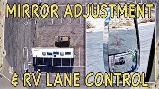 How to Drive a Motorhome/RV — Mirror Adjustment & Lane Control