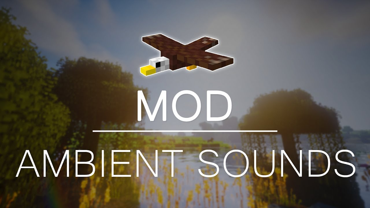 Mod Review: Ambient Sounds in Minecraft! | Minecraft 1 11 2 - 1 12