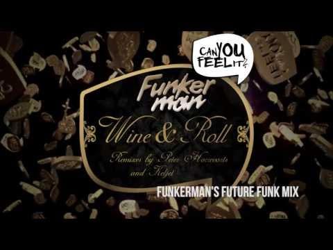 Funkerman ft. I-Candy - Wine & Roll (Funkerman'ss Future Funk Mix)
