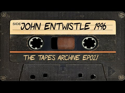 #21 John Entwistle (The Who) 1996 | The Tapes Archive Podcast