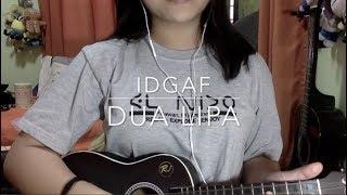IDGAF - Dua Lipa cover|Des Gutierrez