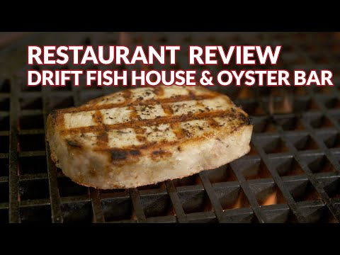 Restaurant Review - Drift Fish House & Oyster Bar | Atlanta Eats