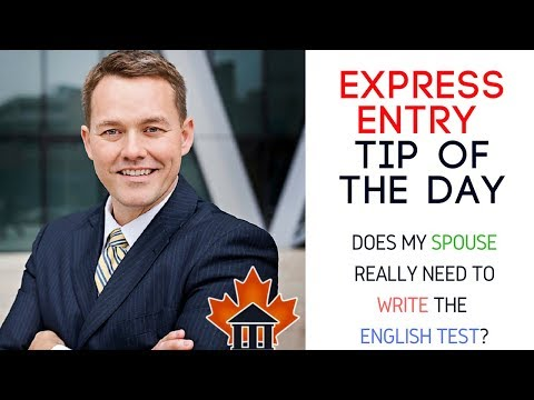 EXPRESS ENTRY - Tip of the Day - Does my spouse have to write a language test?