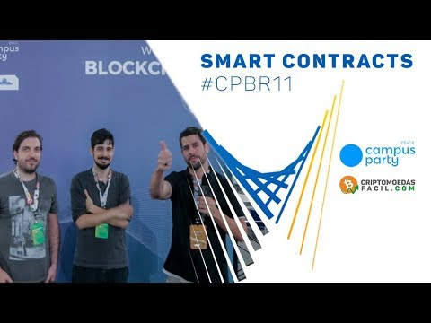 🎞 Smart Contracts na Campus Party Brasil - Criptomoedas Fácil
