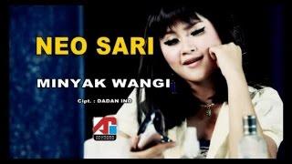 Neo Sari - Minyak Wangi - Koplo (Official Music Video)