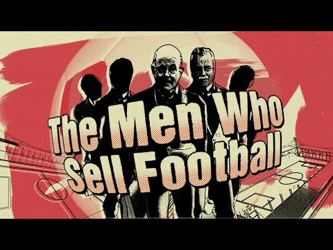 The Men Who Sell Football   Al Jazeera Investigations