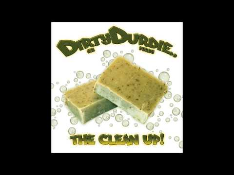 DirtyDurdie ~ Oyster Shells #Bonus Track (The Clean Up -E.P.)