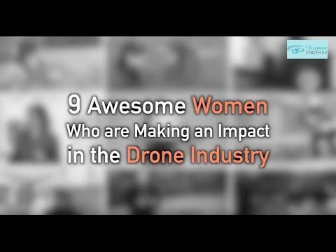 9 Women Who Are Making an IMPACT in the Drone Industry