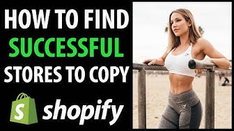 How To Find Successful Shopify Dropshipping Stores And Copy Them To Make Millions (With Examples)