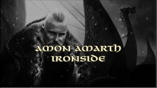 Amon Amarth - Ironside + Lyrics