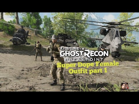 *Ghost Recon Breakpoint super Dope Female Outfit part 1 |