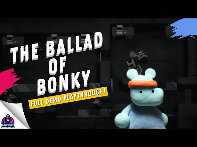 Steam Next Fest -  The ballad of Bonky ( Claymation Games to the Next Level! ) PLAY THIS GAME!!