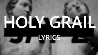 "JAY Z feat. Justin Timberlake - ""Holy Grail"" (Lyrics)"