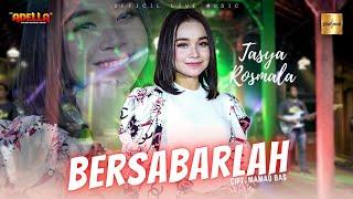Download Tasya Rosmala ft Adella - Bersabarlah (Official Live Music)
