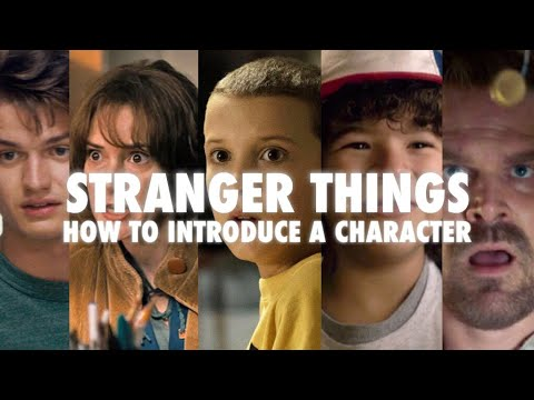 Stranger Things: How to Introduce a Character   Video Essay