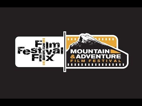Film Festival Flix Mountain & Adventure Film Festival 2015 Trailer