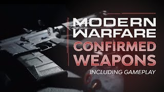 Confirmed Weapons (Gameplay) | Call of Duty: Modern Warfare
