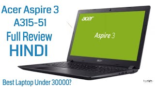 Acer Aspire 3 A315-51 NX GNPSI 008 Laptop Review India Hindi