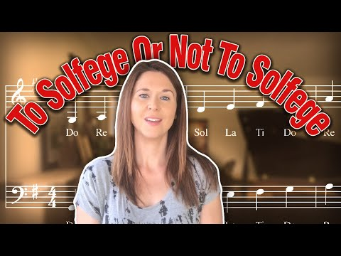 Sight Singing: To Solfege Or Not To Solfege