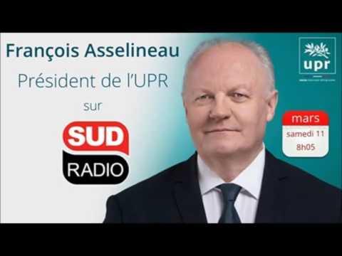 ASSELINEAU #2017 : Invité de Philippe VERDIER dans la matinale de Sud Radio - 11 mars 2017