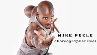 Mike Peele Choreographer Reel 2018