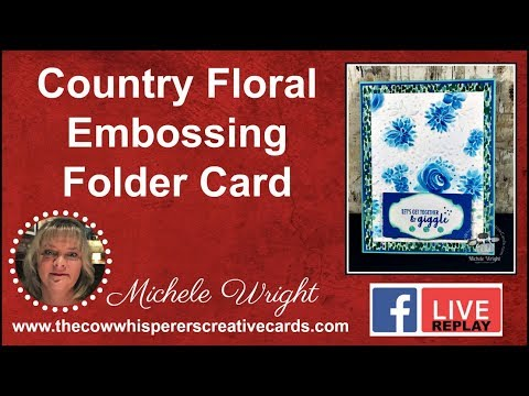 Country Floral Embossing Folder Card