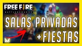 FREE FIRE SALAS PRIVADAS Y FIESTAS EN FREE FIRE