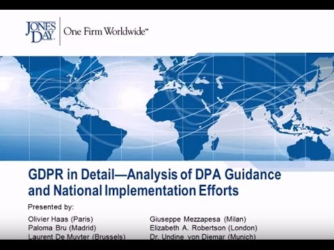 GDPR in Detail — Analysis of DPA Guidance and National Implementation Efforts