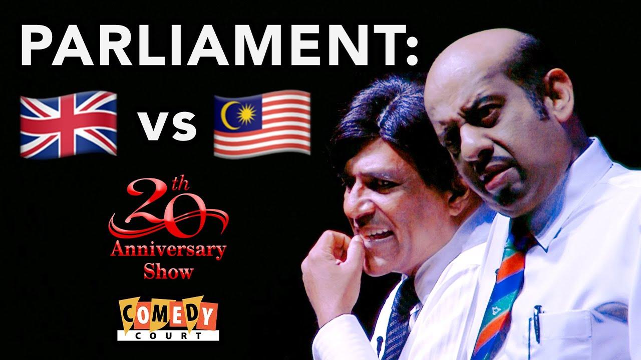 Download British vs Malaysian Parliament - Comedy Court - 20th Anniversary Show