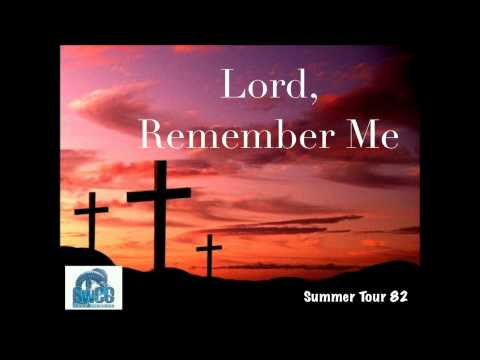 Lord Remember Me