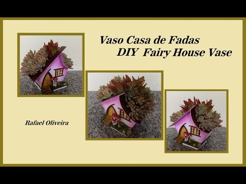 DIY Vaso Fairy House em PVC    Fairy House PVC Vase