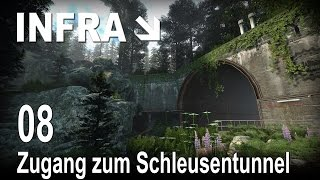 INFRA [08] [Zugang zum Schleusentunnel] [Let's Play Gameplay Deutsch German] thumbnail
