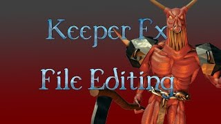 Dungeon Keeper (FX) Editing Game Files Tutorial - Creature.txt