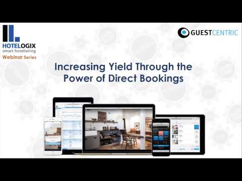 Hotelogix webinar: Increasing Yield through the Power of Direct Bookings
