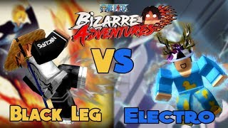 Black Leg VS Electro   Which Is The Best Fighting Style   One Piece Bizarre Adventures - Roblox