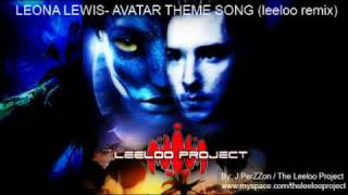 Leona Lewis - I see you (leeloo remix) Avatar theme song