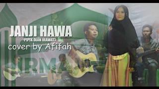 AFIFAH - JANJI HAWA