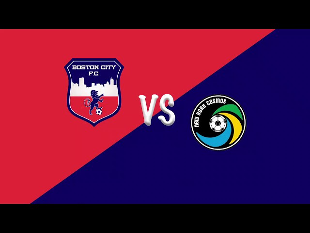 BOSTON CITY FC vs NY COSMOS - 04-29-2018 - 6PM
