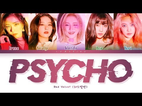 red-velvet-psycho-lyrics-(레드벨벳-psycho-가사)-[color-coded-lyrics/han/rom/eng]