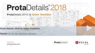 ProtaDetails 2018 ile Gelen Yenilikler Webineri