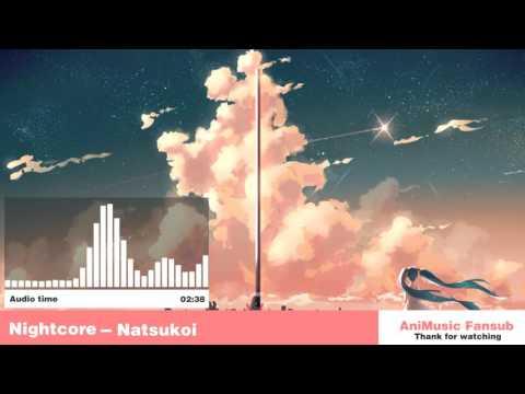 Nightcore - Natsukoi