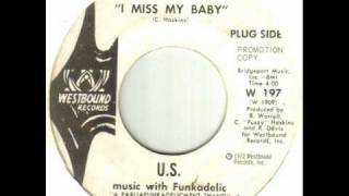 U.S. music with Funkadelic - I Miss My Baby.wmv