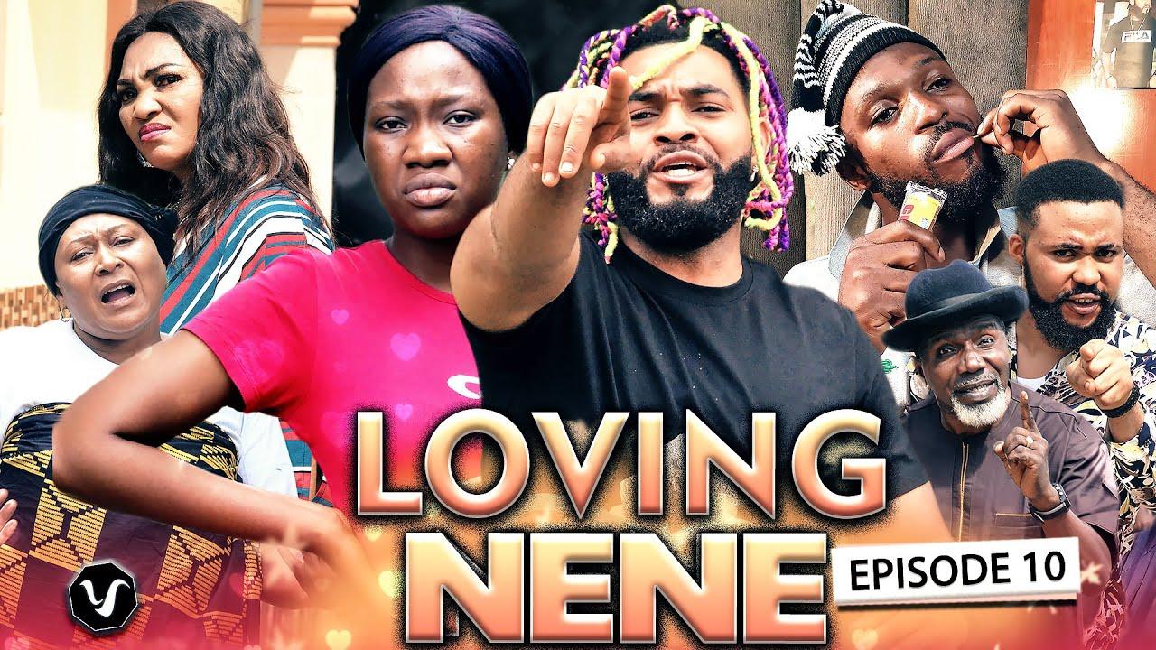 Download LOVING NENE EPISODE 10 (New Hit Movie) 2020 Latest Nigerian Nollywood Movie Full HD