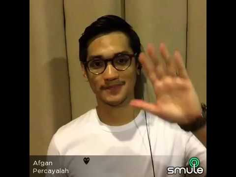 Percayalah - Smule - Afgan Version